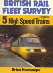 BRITISH RAIL FLEET SURVEY 5